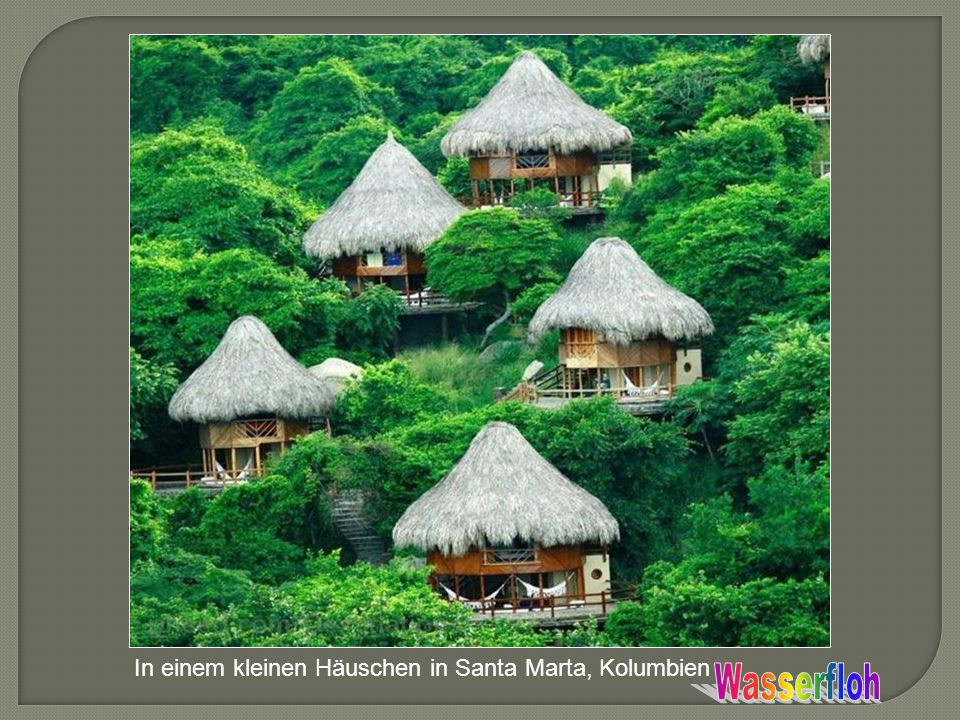 In einem kleinen Häuschen in Santa Marta, Kolumbien