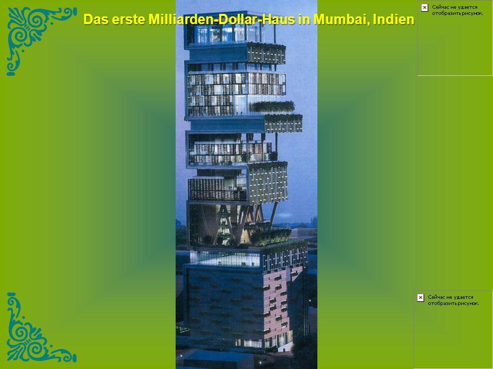Das erste Milliarden-Dollar-Haus in Mumbai, Indien
