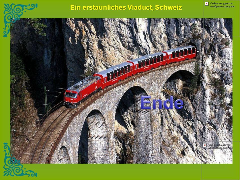 Ein erstaunliches Viaduct, Schweiz