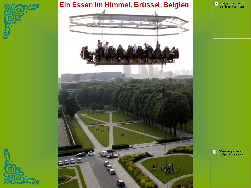 Ein Essen im Himmel, Brüssel, Belgien