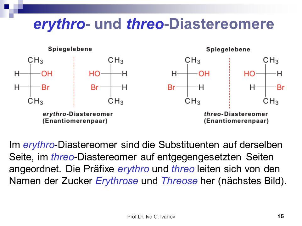 erythro- und threo-Diastereomere