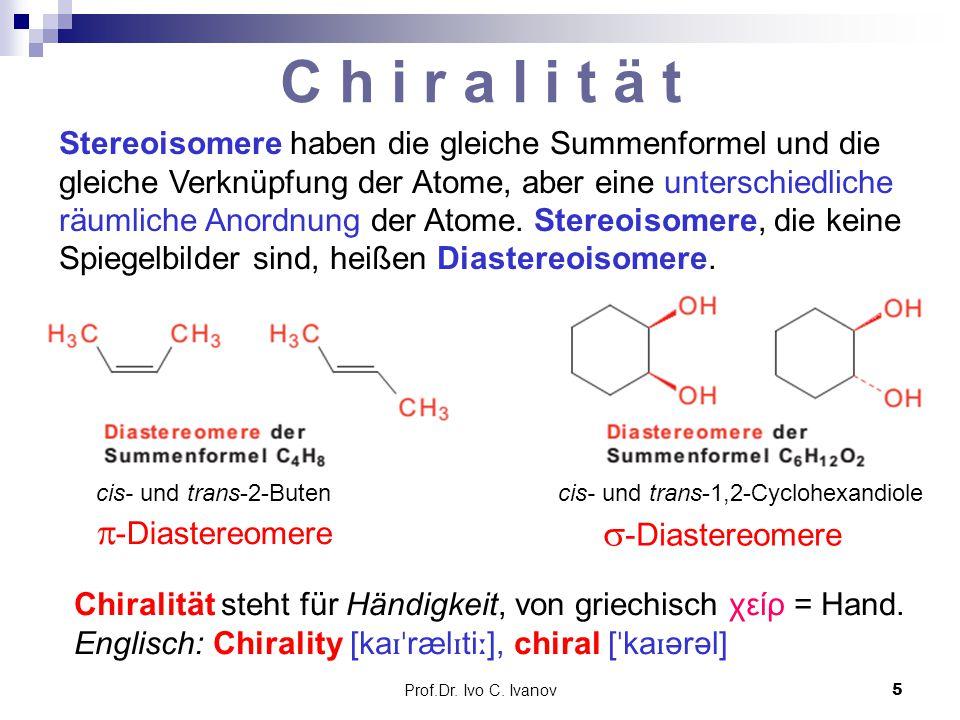 C h i r a l i t ä t -Diastereomere -Diastereomere