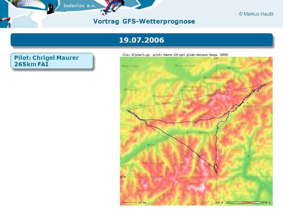 19.07.2006 Pilot: Chrigel Maurer 265km FAI