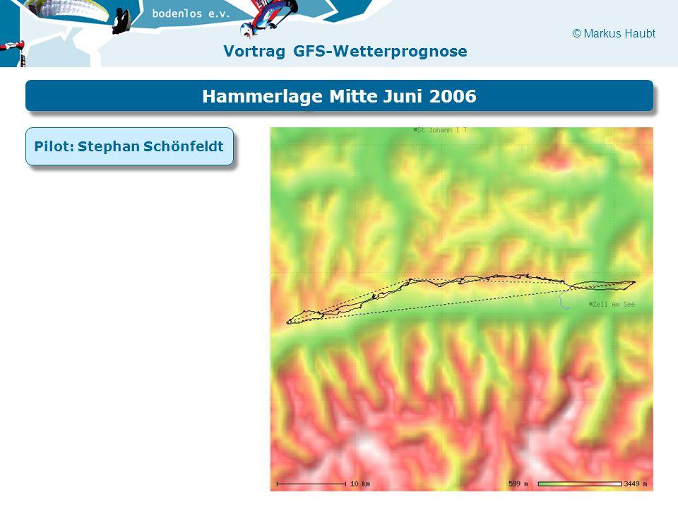 Hammerlage Mitte Juni 2006 Pilot: Stephan Schönfeldt