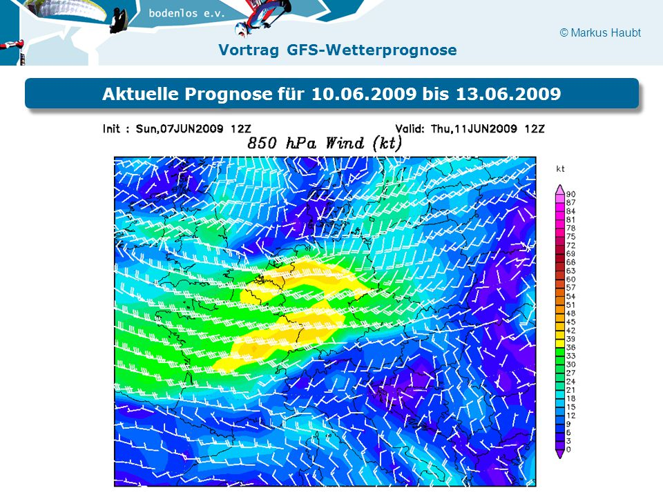 Aktuelle Prognose für 10.06.2009 bis 13.06.2009