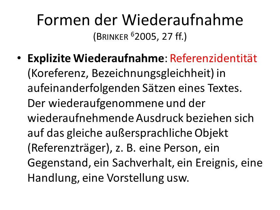 Formen der Wiederaufnahme (Brinker 62005, 27 ff.)