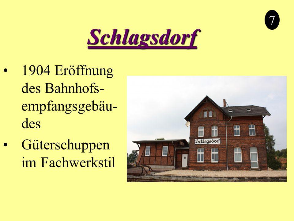 Schlagsdorf 1904 Eröffnung des Bahnhofs-empfangsgebäu-des