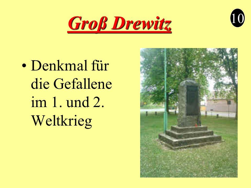 Groß Drewitz 10 Denkmal für die Gefallene im 1. und 2. Weltkrieg