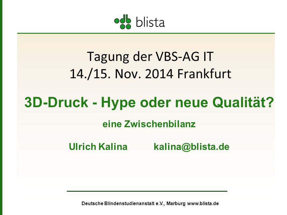 Tagung der VBS-AG IT 14./15. Nov. 2014 Frankfurt