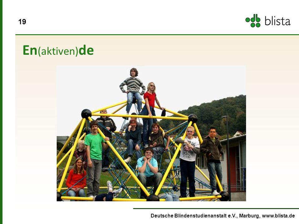 En(aktiven)de Deutsche Blindenstudienanstalt e.V., Marburg, www.blista.de