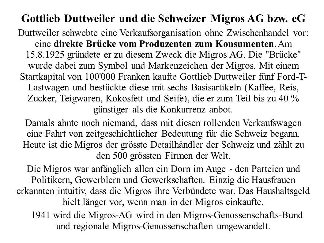 Gottlieb Duttweiler und die Schweizer Migros AG bzw. eG