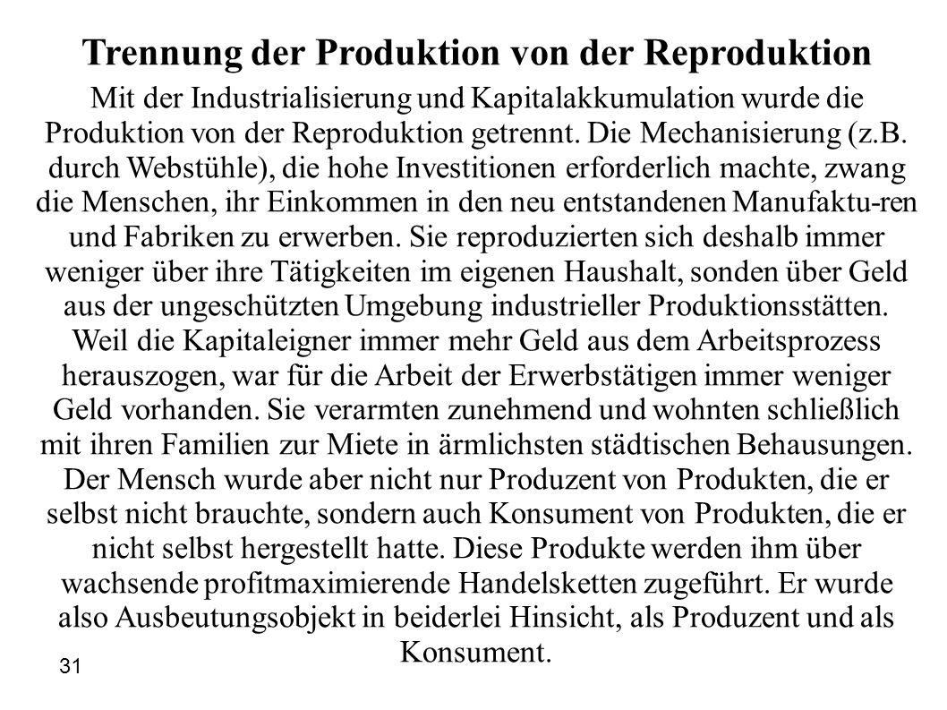 Trennung der Produktion von der Reproduktion