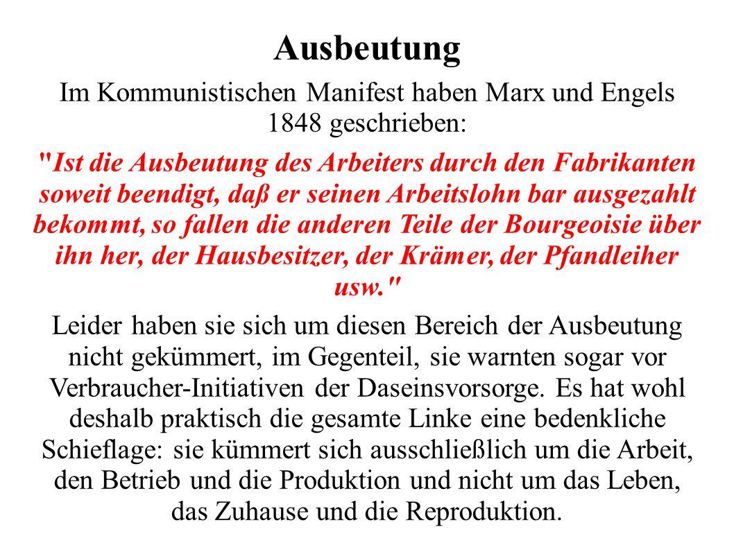 Im Kommunistischen Manifest haben Marx und Engels 1848 geschrieben: