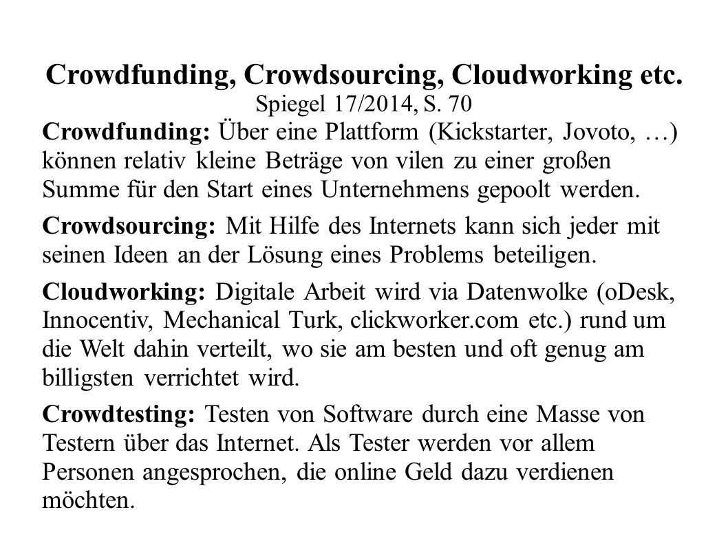 Crowdfunding, Crowdsourcing, Cloudworking etc.