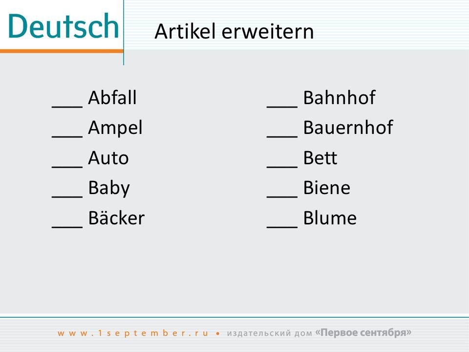 Artikel erweitern ___ Abfall ___ Ampel ___ Auto ___ Baby ___ Bäcker