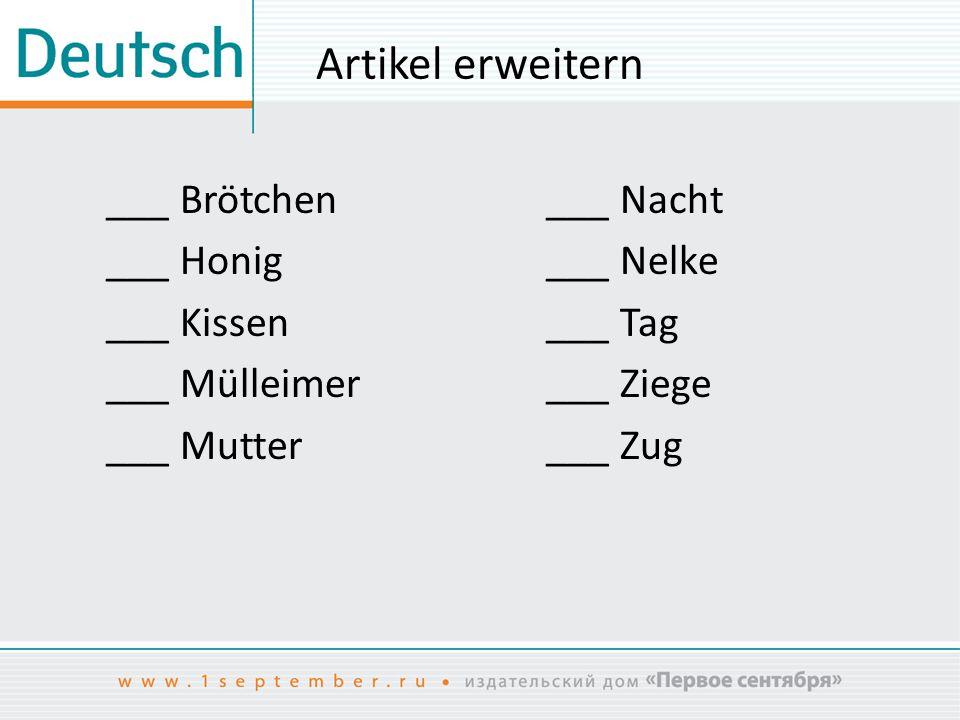 Artikel erweitern ___ Brötchen ___ Honig ___ Kissen ___ Mülleimer