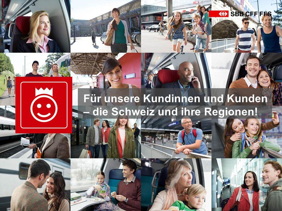 Für unsere Kundinnen und Kunden – die Schweiz und ihre Regionen! .