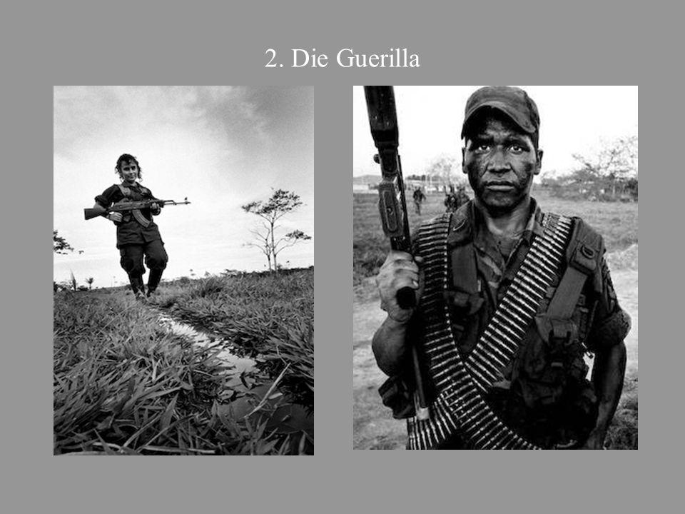 2. Die Guerilla