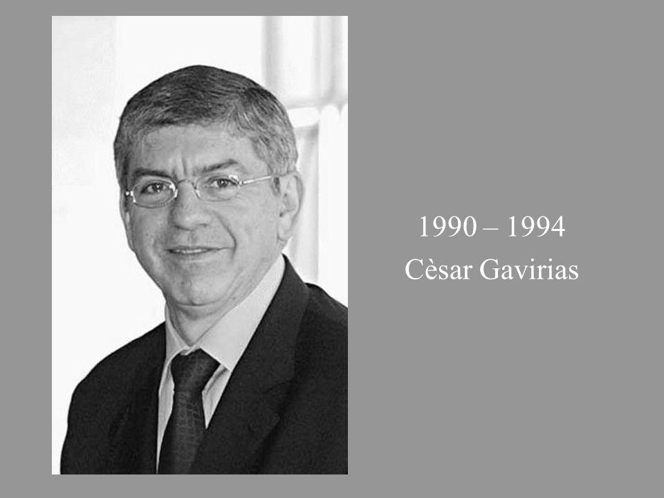 1990 – 1994 Cèsar Gavirias