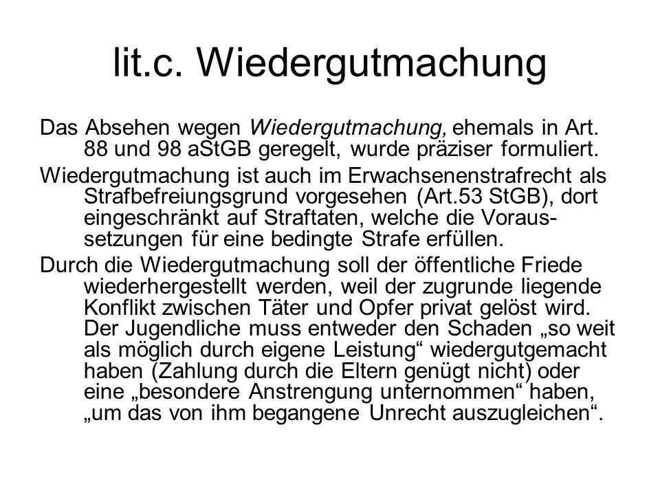 lit.c. Wiedergutmachung