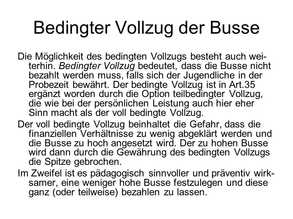 Bedingter Vollzug der Busse