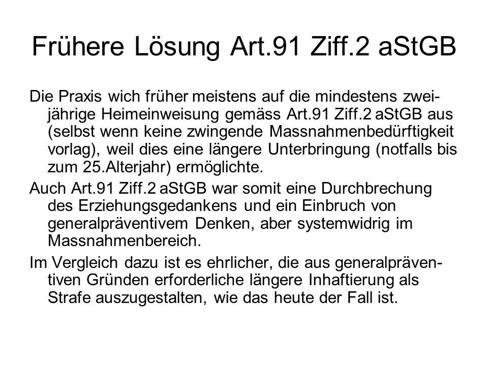 Frühere Lösung Art.91 Ziff.2 aStGB