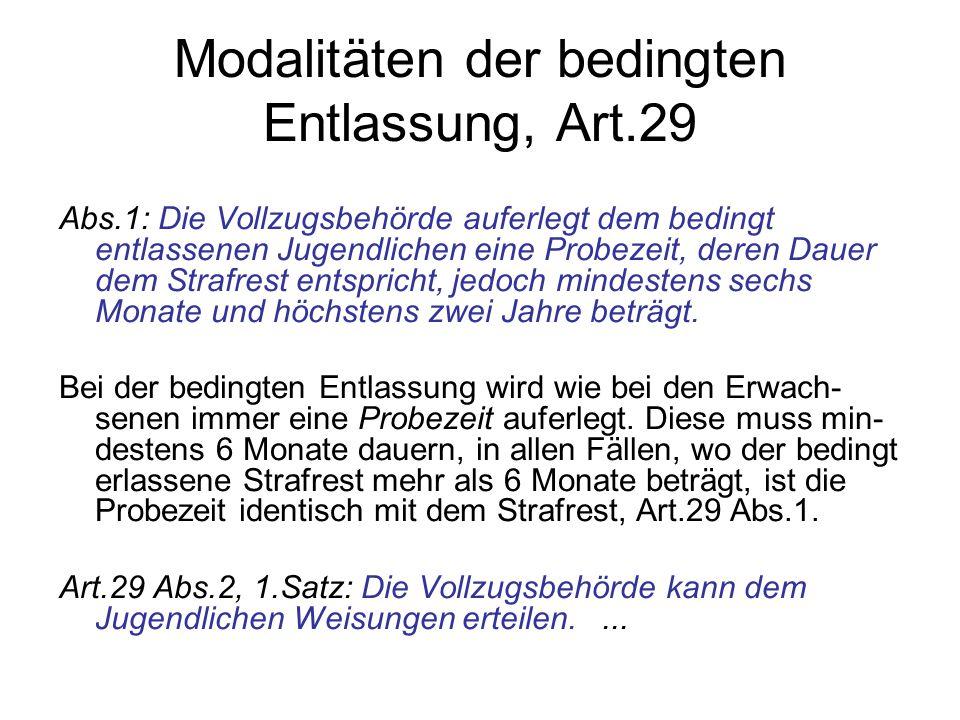 Modalitäten der bedingten Entlassung, Art.29