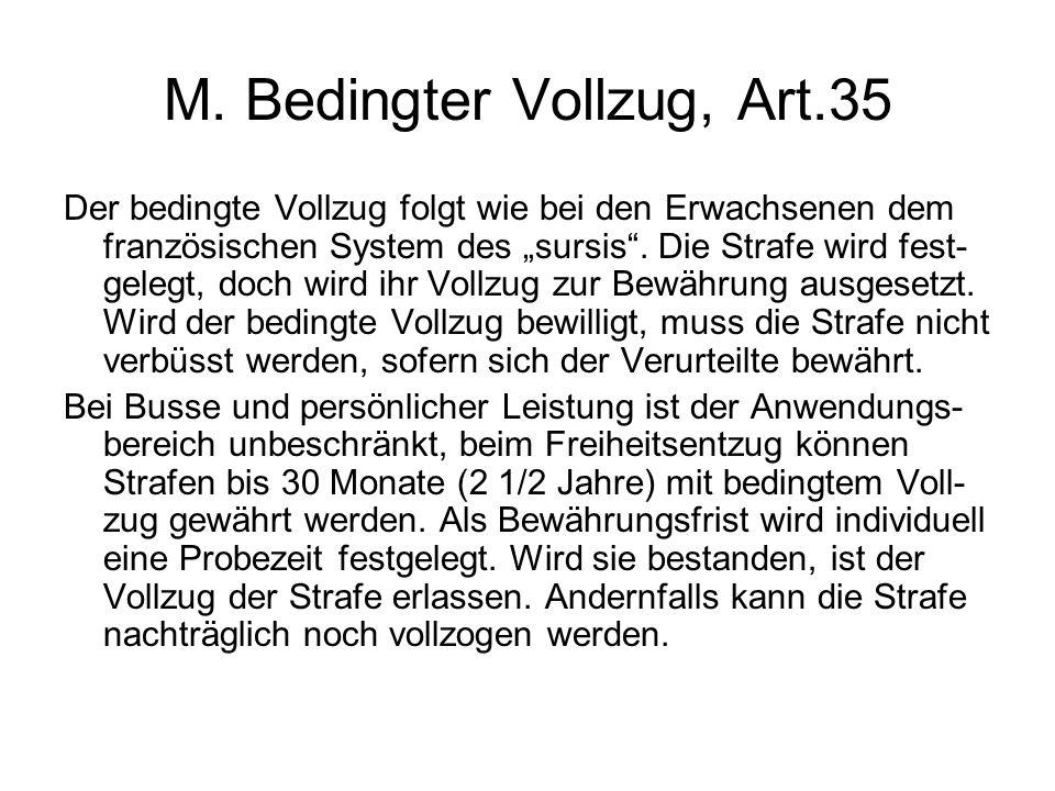 M. Bedingter Vollzug, Art.35