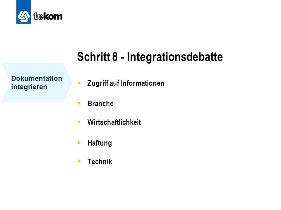 Schritt 8 - Integrationsdebatte