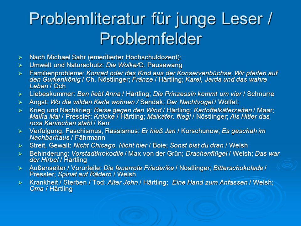 Problemliteratur für junge Leser / Problemfelder