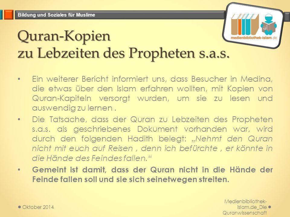 Quran-Kopien zu Lebzeiten des Propheten s.a.s.