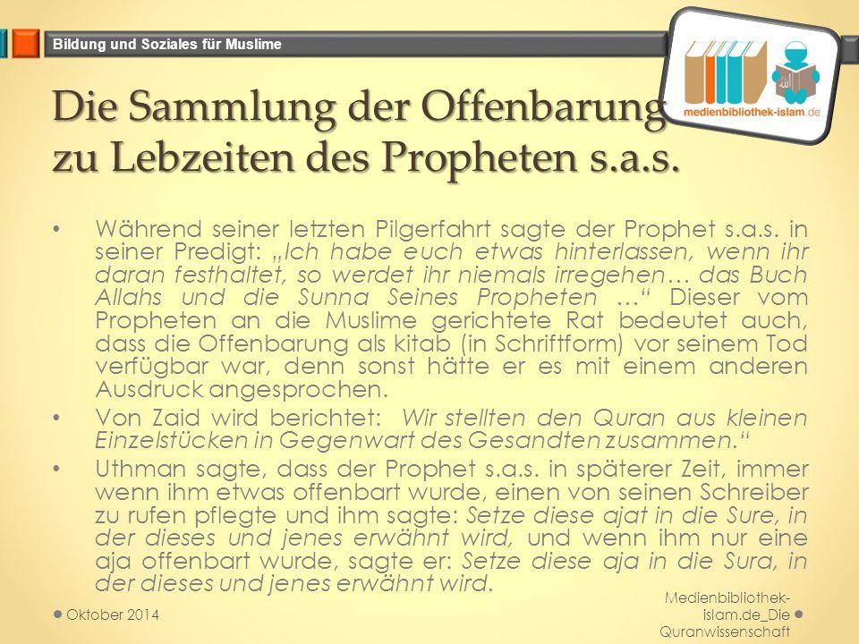 Die Sammlung der Offenbarung zu Lebzeiten des Propheten s.a.s.
