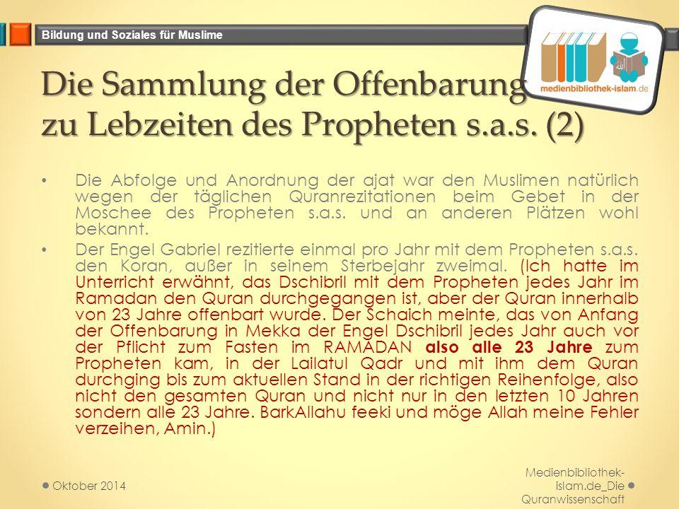 Die Sammlung der Offenbarung zu Lebzeiten des Propheten s.a.s. (2)