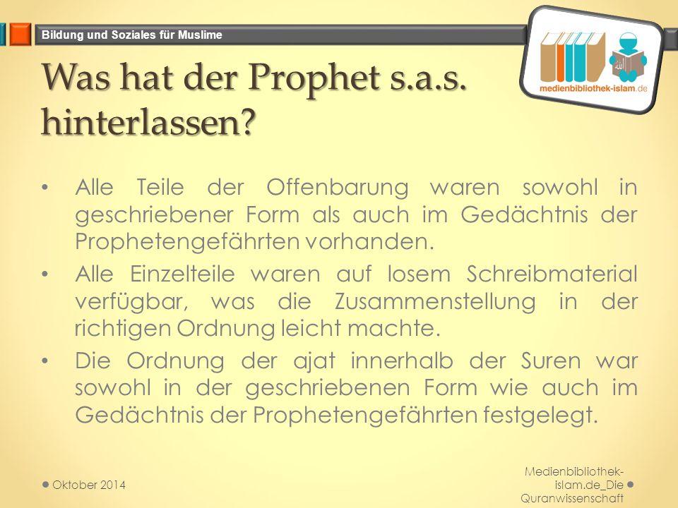 Was hat der Prophet s.a.s. hinterlassen