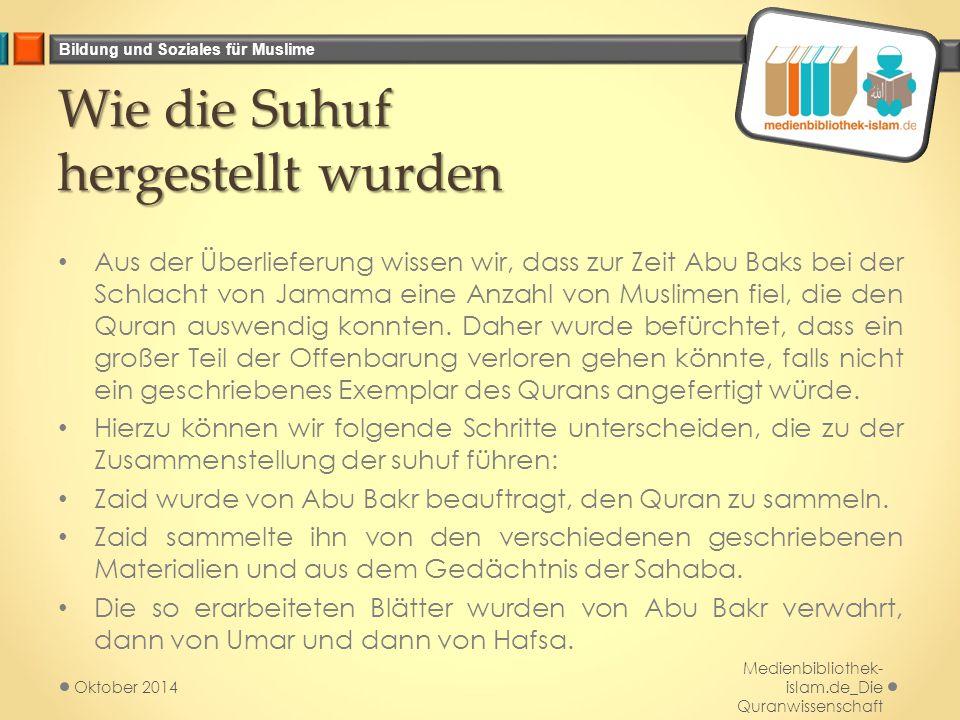 Wie die Suhuf hergestellt wurden