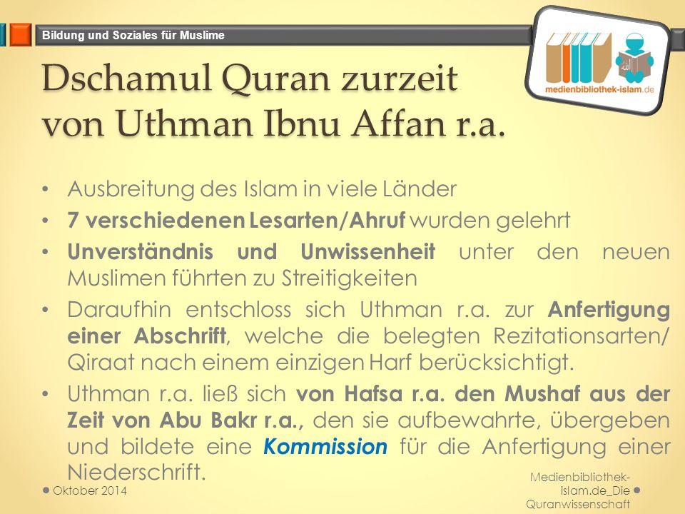 Dschamul Quran zurzeit von Uthman Ibnu Affan r.a.
