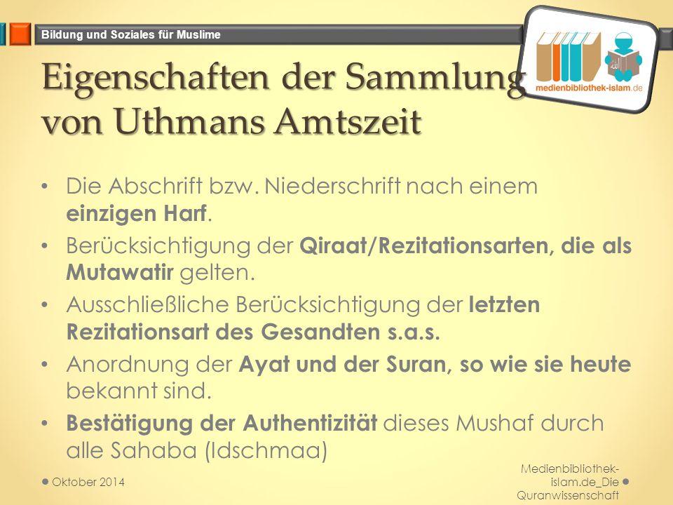 Eigenschaften der Sammlung von Uthmans Amtszeit