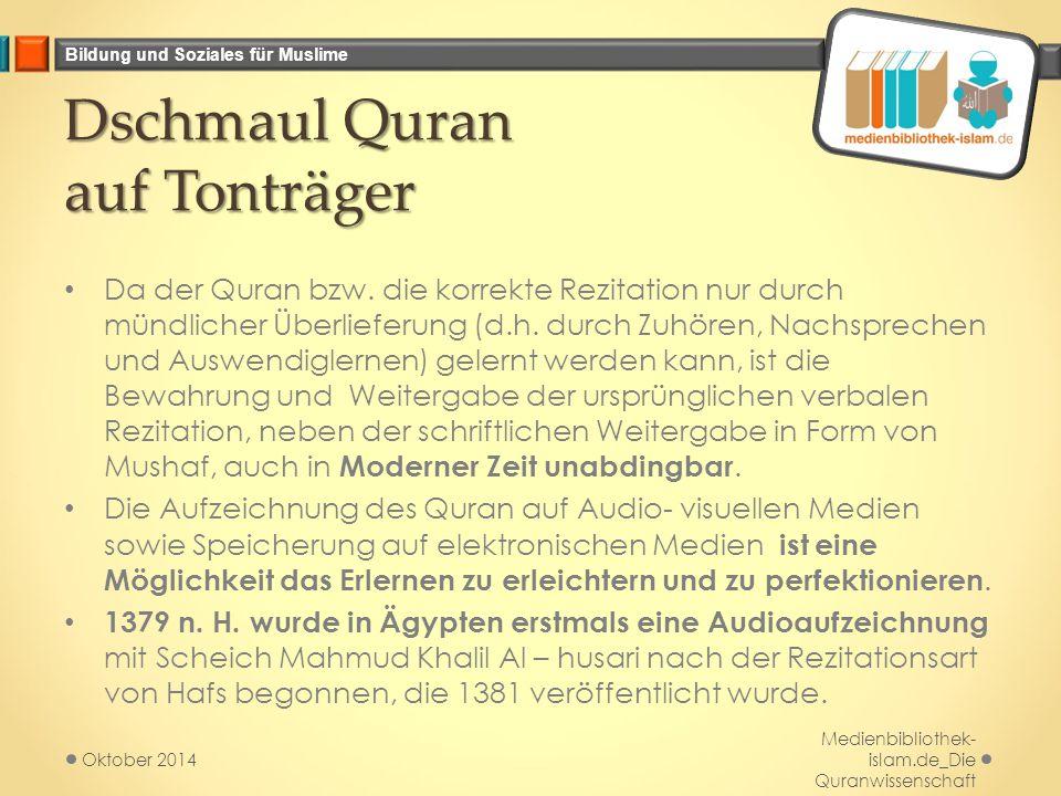 Dschmaul Quran auf Tonträger