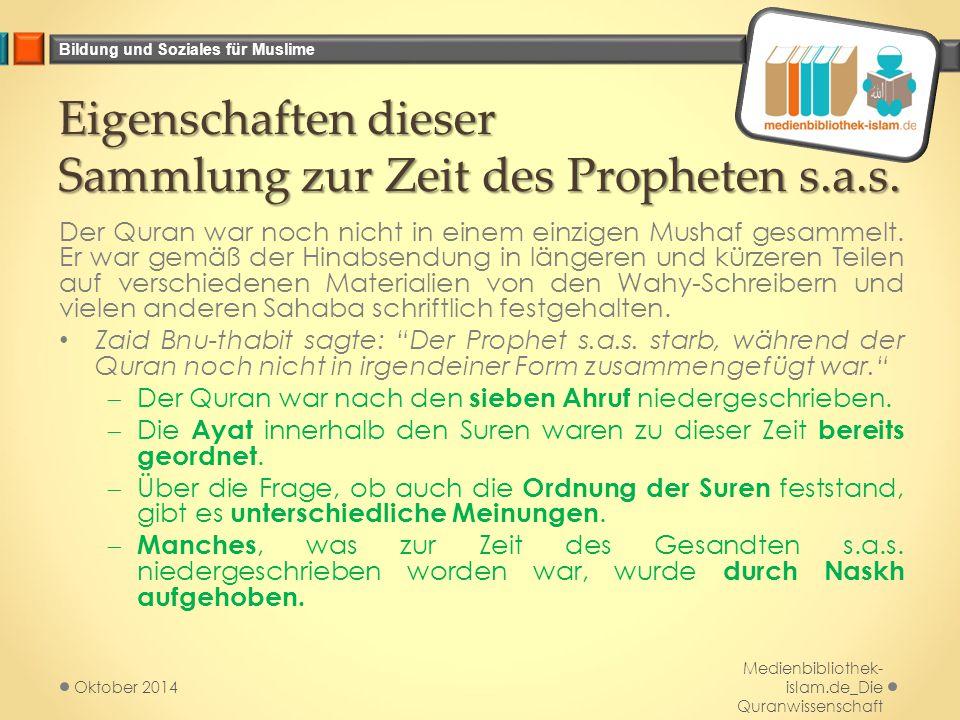 Eigenschaften dieser Sammlung zur Zeit des Propheten s.a.s.