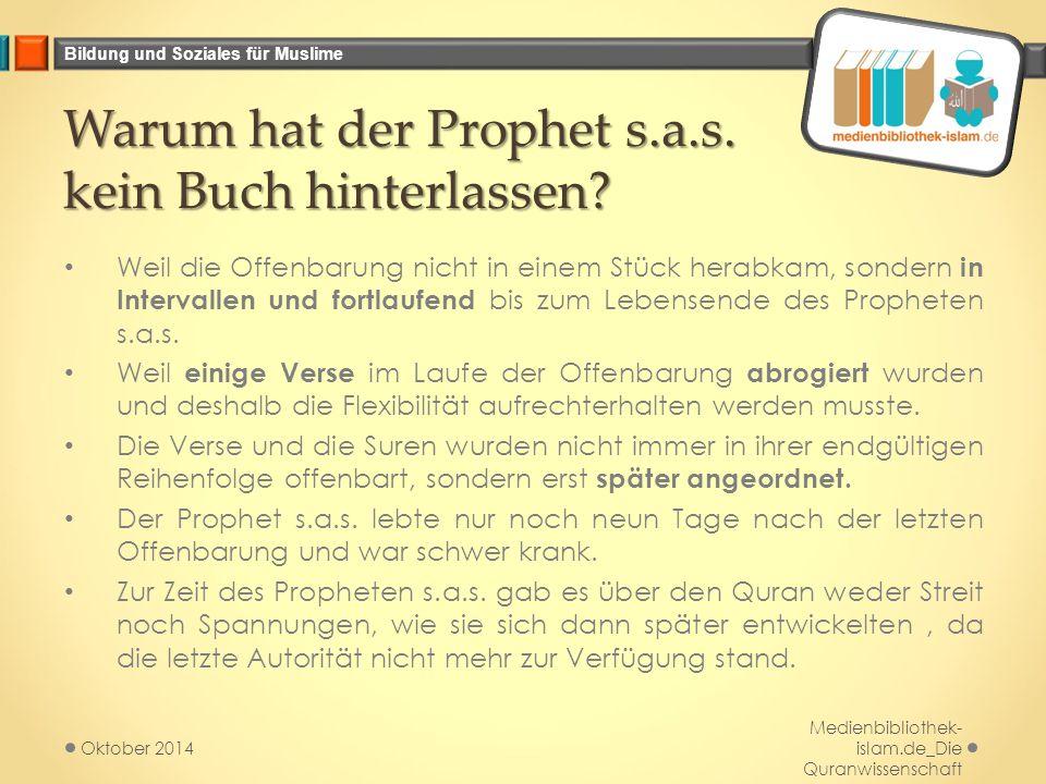 Warum hat der Prophet s.a.s. kein Buch hinterlassen