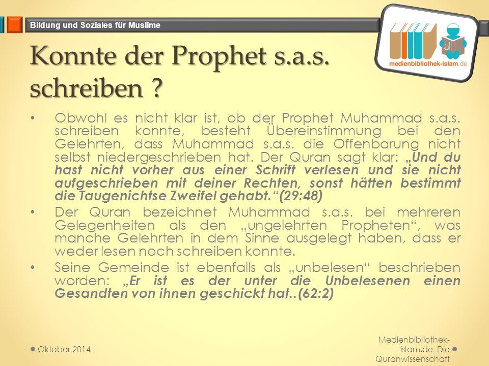 Konnte der Prophet s.a.s. schreiben