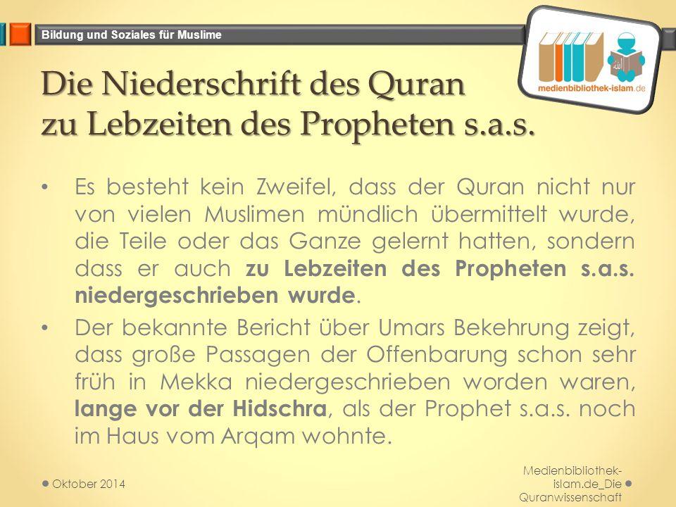 Die Niederschrift des Quran zu Lebzeiten des Propheten s.a.s.