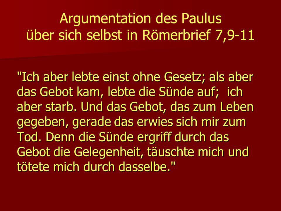 Argumentation des Paulus über sich selbst in Römerbrief 7,9-11