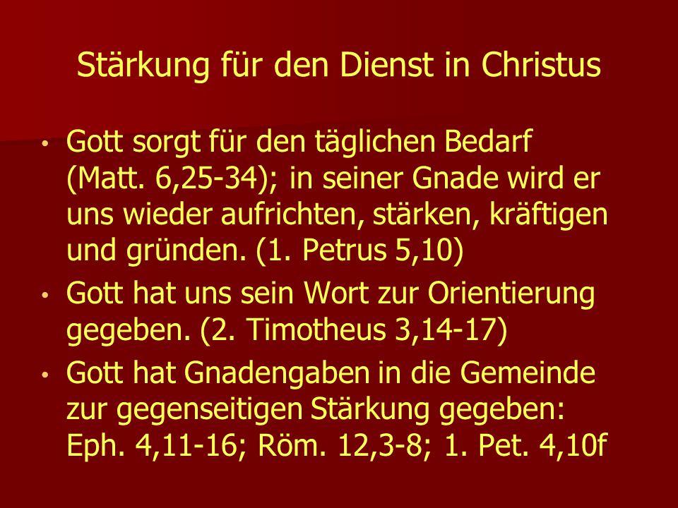 Stärkung für den Dienst in Christus