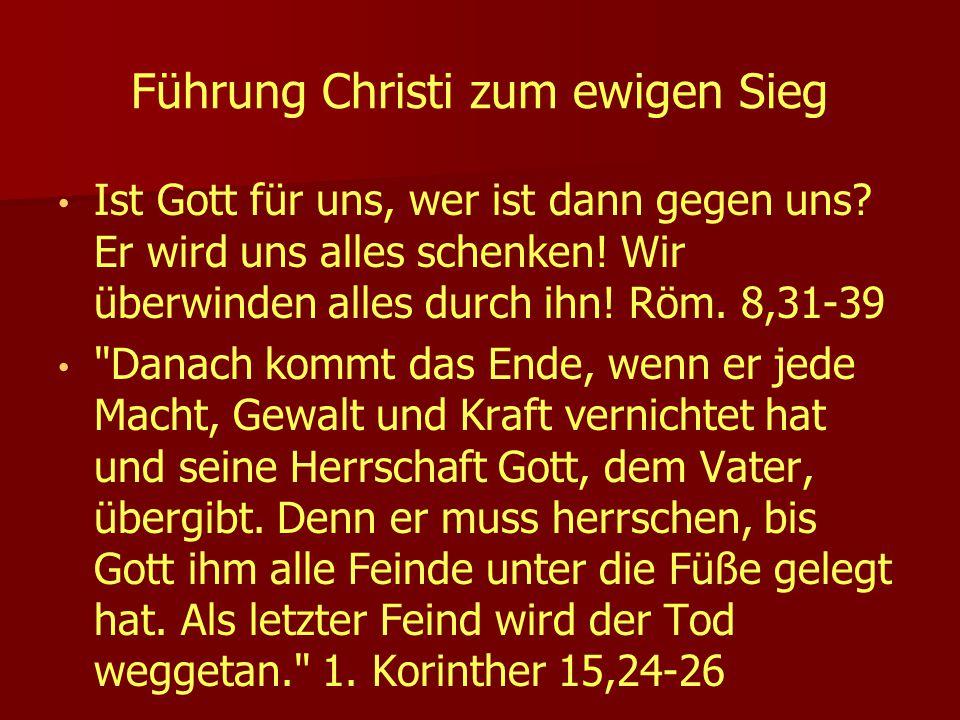 Führung Christi zum ewigen Sieg
