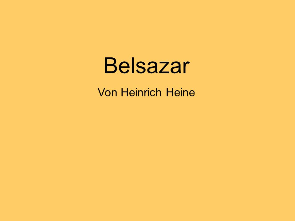 Belsazar Von Heinrich Heine