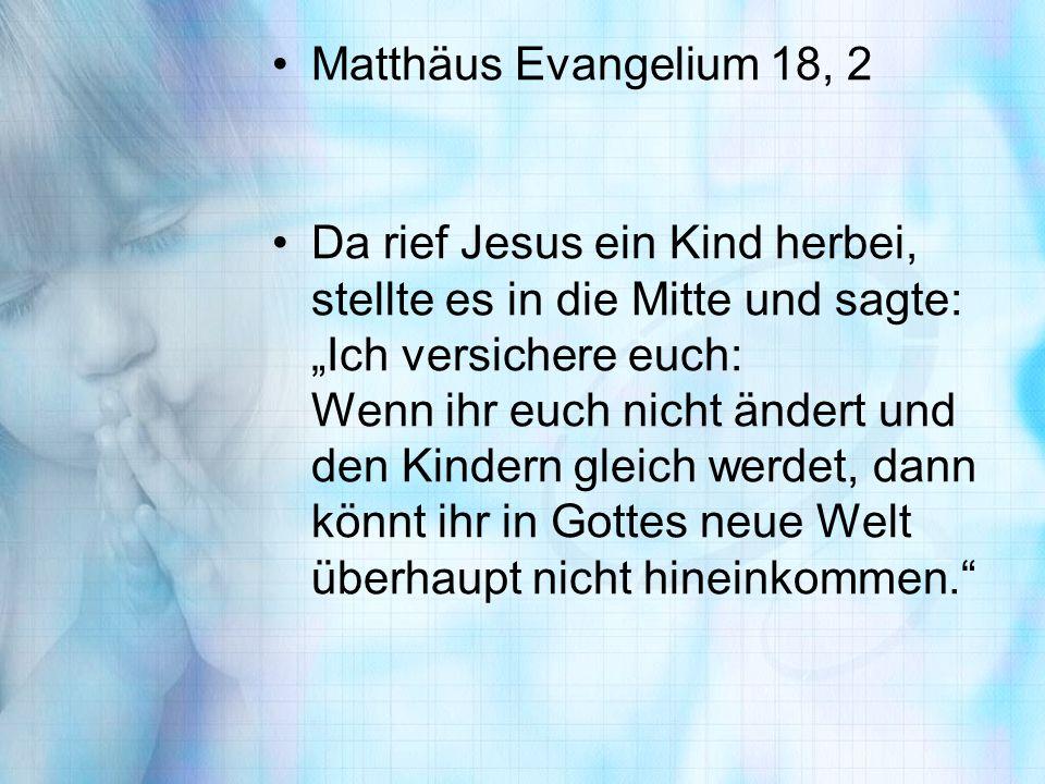 Matthäus Evangelium 18, 2