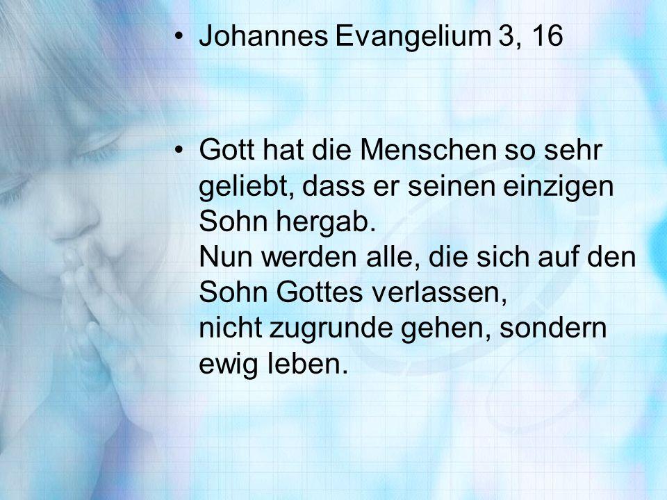Johannes Evangelium 3, 16