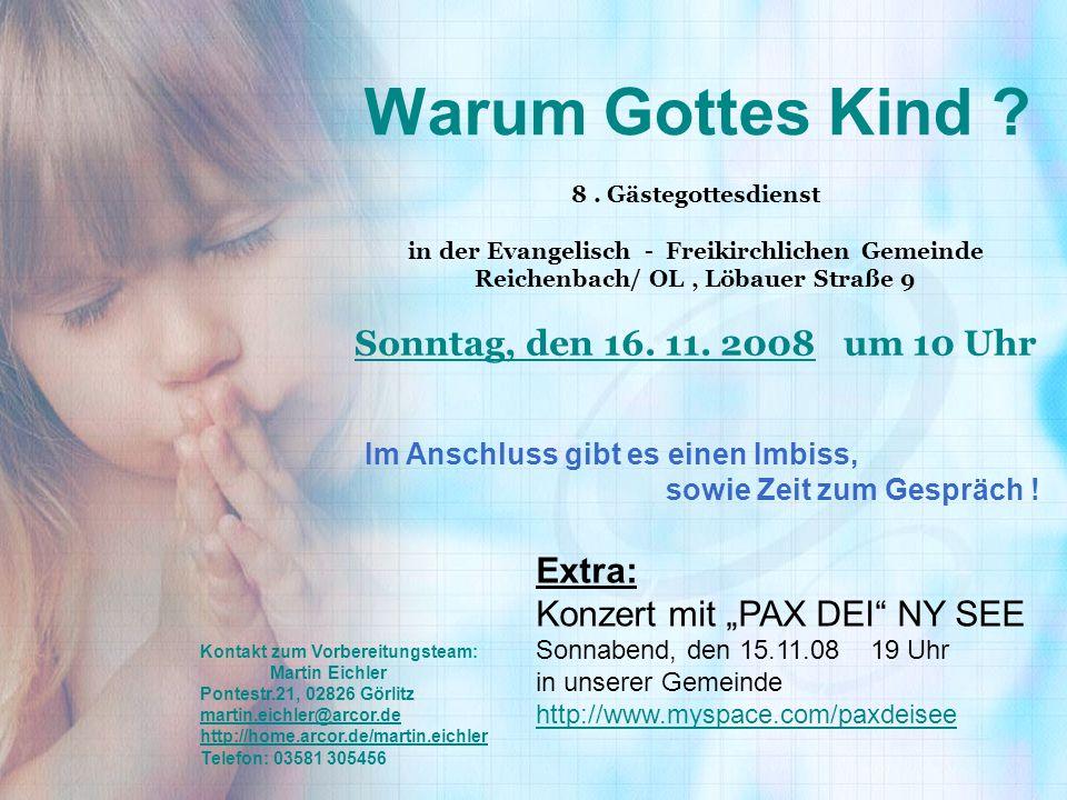 "Warum Gottes Kind Extra: Konzert mit ""PAX DEI NY SEE"