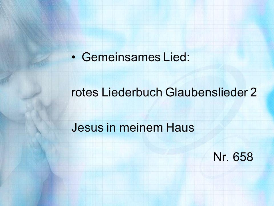Gemeinsames Lied: rotes Liederbuch Glaubenslieder 2.